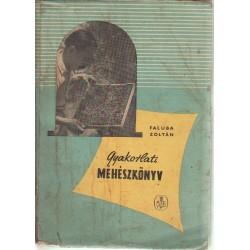 Gyakorlati méhészkönyv