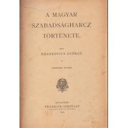 A magyar szabadságharcz története