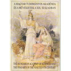 A Magyar Tudományos Akadémia és a művészetek a XIX. században