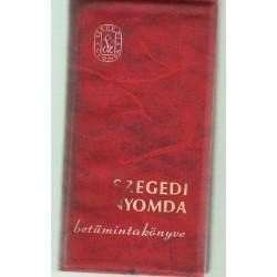 Szegedi nyomda betűmintakönyve