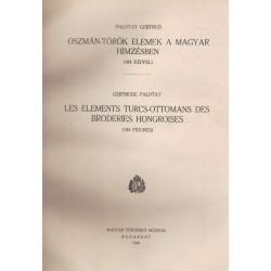 Oszmán-török elemek a magyar himzésben - Les elements Turcs-Ottomans des broderies Hongroises (kétnyelvű)