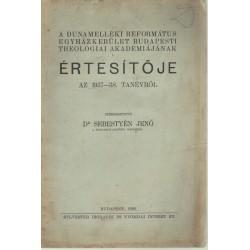 A Dunamelléki Református Egyházkerület Budapesti Theologiai Akadémiájának értesítője (1937-38.)