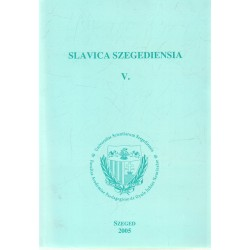 Slavica Szegediensia V.