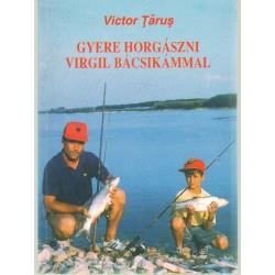 Gyere horgászni virgil bácsikámmal