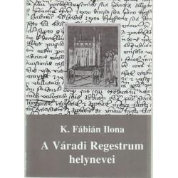 A Váradi Regestrum helynevei