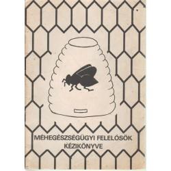 Méhegészségügyi felelősök kézikönyve