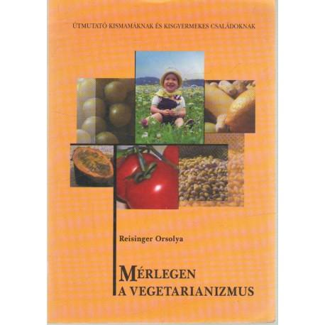 Mérlegen a vegetarianizmus