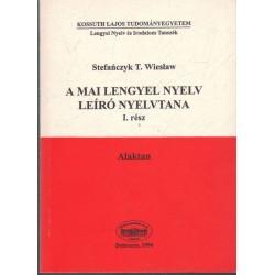 A mai lengyel nyelv leíró nyelvtana I. rész