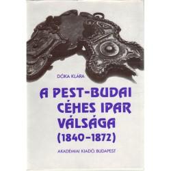 A Pest-Budai céhes ipar válsága (1840-1872)
