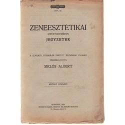 Zeneesztétikai (zenetudományi) jegyzetek