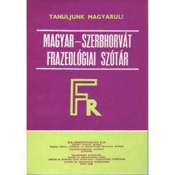 Magyar-szerbhorvát frazeológiai szótár