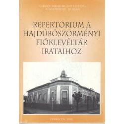 Repertórium a Hajdúböszörményi Fióklevéltár irataihoz