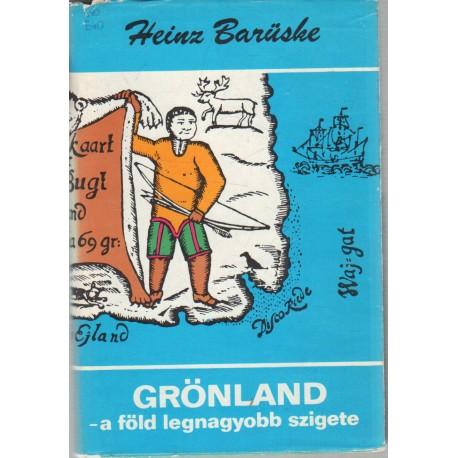 Grönland - a föld legnagyobb szigete