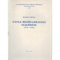 Gyula mezőgazdasági fejlődése (1945-1960)