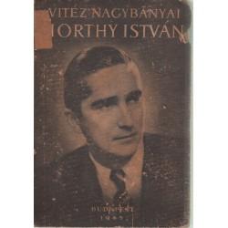 Vitéz Nagybányai Horthy István éltee és a magyar közlekedés