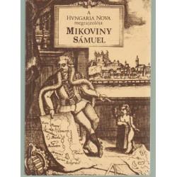 A Hungaria Nova megrajzolója Mikoniny Sámuel