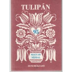 Tulipán (95 magyar népdal)