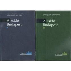 A zsidó Budapest 1-2 kötet