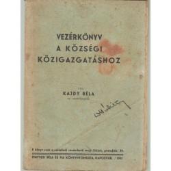 Vezérkönyv a községi közigazgatáshoz