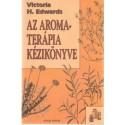 Az aromaterápia kézikönyve