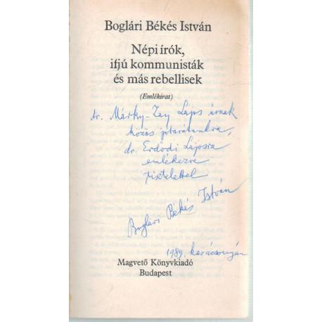 Népi írók, ifjú kommunisták és más rebellisek (Dedikált!)