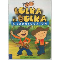 Lolka és Bolka a vadnyugaton