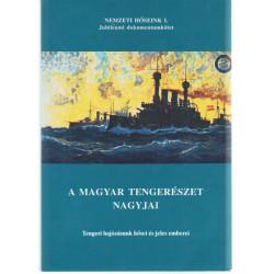 A Magyar Tengerészet nagyjai