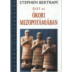 Élet az ókori Mezopotámiában