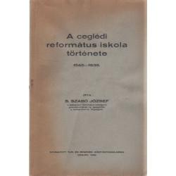 A ceglédi református iskola története