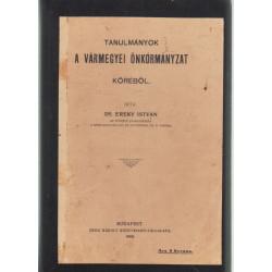 Tanulmányok a vármegyei önkormányzat köréből 1908