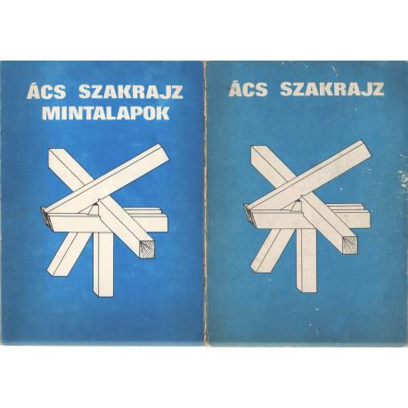 Ács szakrajz - Ács szakrajz mintalapok 1-2. kötet