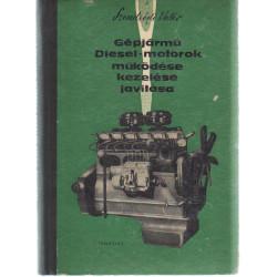 Gépjármű Diesel-motorok működése, kezelése, javátása