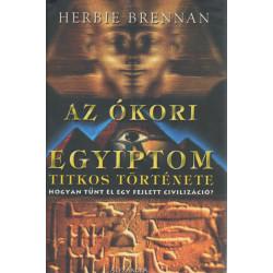 Az ókori Egyiptom titkos története