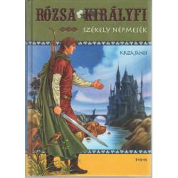 Rózsa királyfi - Székely népmesék