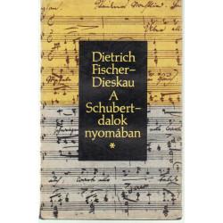 A Scubert-dalok nyomában