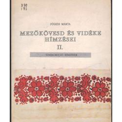 Mezőkövesd és vidéke hímzései II.