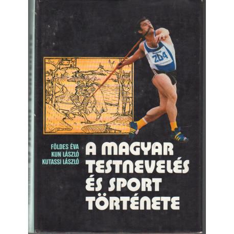 A magyar testnevelés és sport története