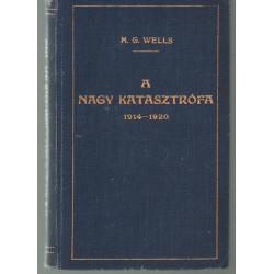 A nagy katasztrófa 1914-1920