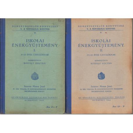 Iskolai énekgyűjtemény I-II. kötet