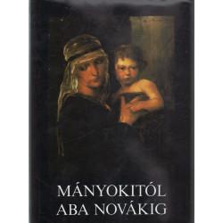 Mányokitól Aba Novákig