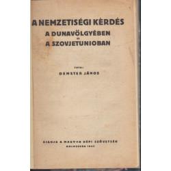 A nemzetiségi kérdés a Dunavölgyében és a Szovjetunioban