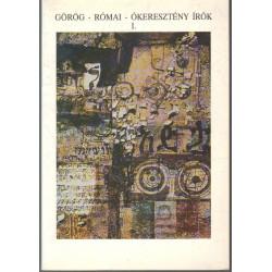 Görög - római - ókeresztény írók I.