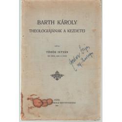 Barth Károly theológiájának a kezdetei