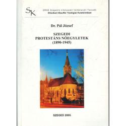 Szegedi protestáns nőegyletek (1890-1945)