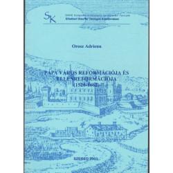 Pápa város reformációja és ellenreformációja (1520-1662)