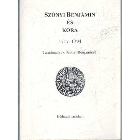 Szőnyi Benjámin és kora 1717-1794